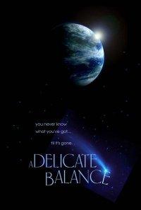 """A Delicate Balance"""